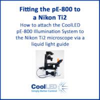 Fitting the pE-800 to a Nikon Ti2