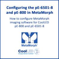 Configuring the pE-6501-8 and pE-800 in MetaMorph
